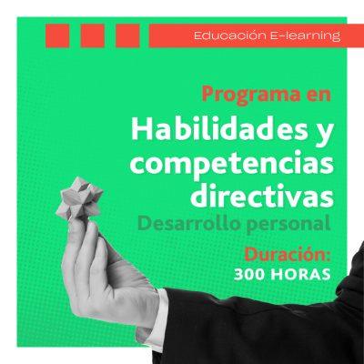 Habilidades y competencias directivas. Desarrollo personal