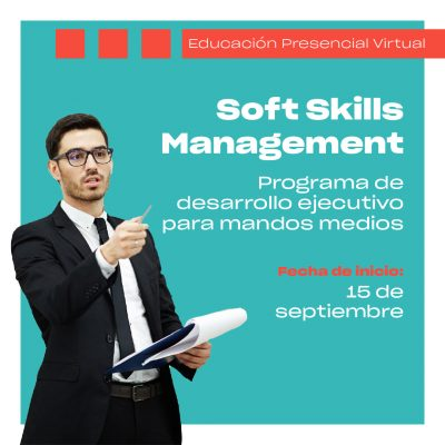 Soft Skills Management – Programa de Desarrollo Ejecutivo para Mandos Medios